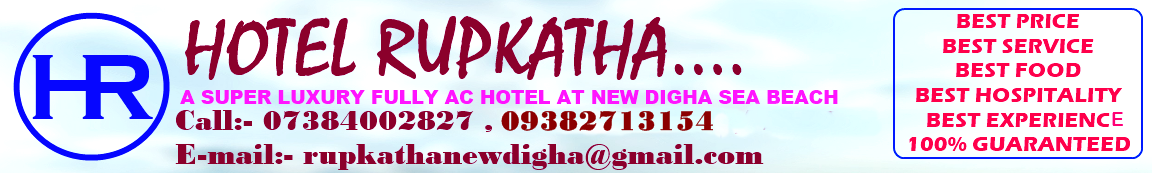 Welcome To Official Site Of Hotel Rupkatha at New digha Sea beach